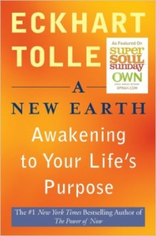 a-new-earth-awakening-to-your-lifes-purpose