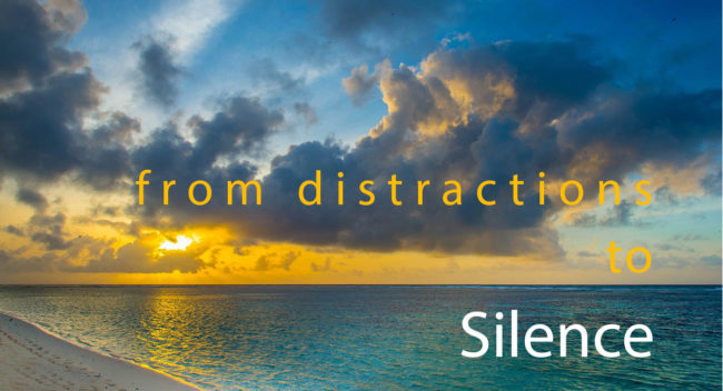 From Distractions To Silence